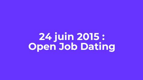 14 juin 2015 open job dating