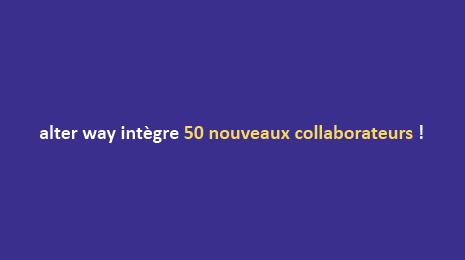alter way intègre 50 nouveaux collaborateurs