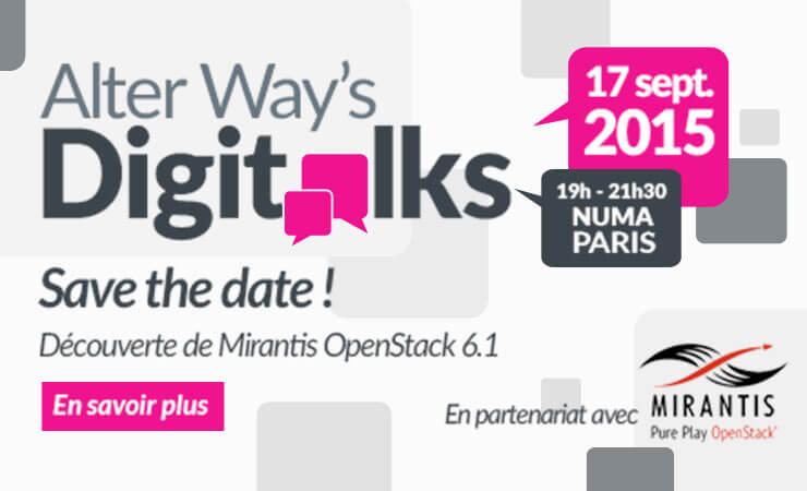 Découverte de Mirantis OpenStack 6.1 lors de Alter Way's Digitalks