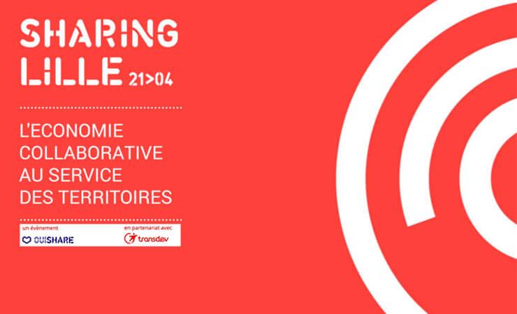 Sharing Lille 21/04 - L'économie collaborative au service des Territoires