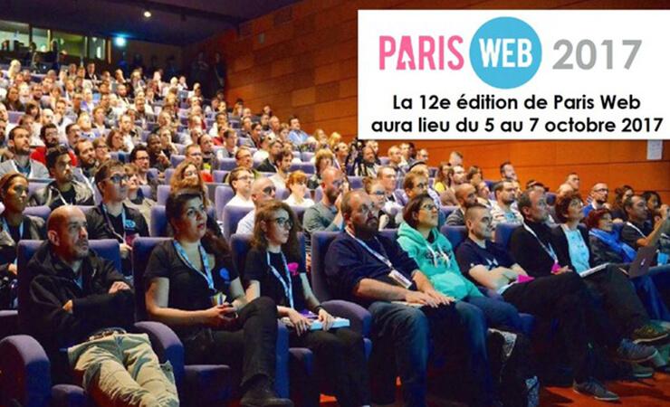 paris web 2017 la 12ème édition de paris web aura lieu du 5 au 7 octobre 2017