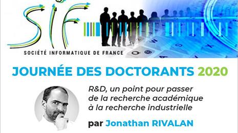 Société Informatique de France : Journée des doctorants 2020 : R&D par Jonathan Rivalan