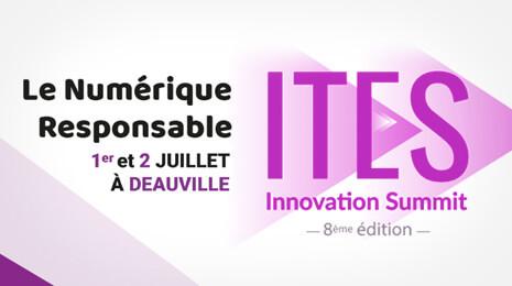 Le numérique responsable ITES Innovation summit 1er et 2 juillet 2021