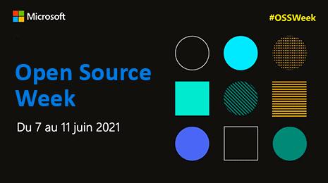 Open Source Week du 7 juin au 11 juin 2021