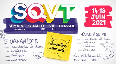 SQVT - semaine qualité vie Travail 14 au 18 juin 2021