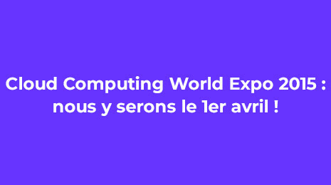 cloud consulting world expo 2015 nous y serons le 1er avril