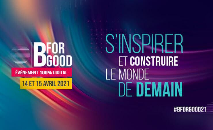 b for good s'inspirer et construire le monde de demain